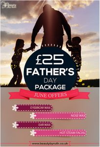 June Beauty Treatment Offers - Fathers Day Package