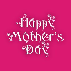 Mothers Day 2017 Special Offers